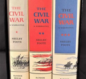 THE CIVIL WAR, 3 VOLUME BOXED SET BY SHELBY FOOTE – RANDOM HOUSE – 1958-1974